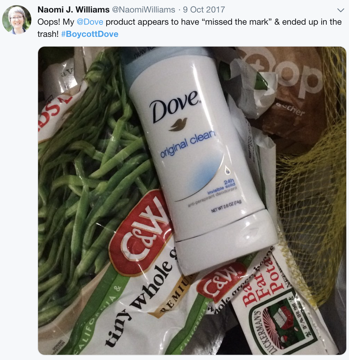 Apology response by Naomi J Williams: Oops! My @Dove product appears to have missed the mark & ended up in the trash! #BoycottDove