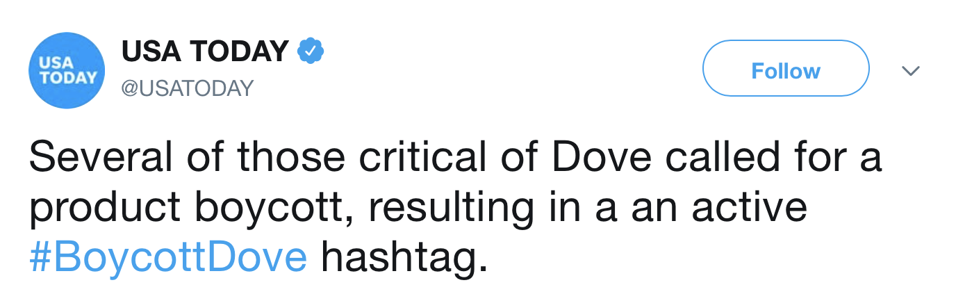 Tweet from USA Today: Several of those critical of Dove called for a product boycott, resulting in an active #BoycottDove hashtag.